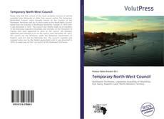 Portada del libro de Temporary North-West Council