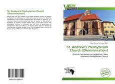 Обложка St. Andrew's Presbyterian Church (Denomination)