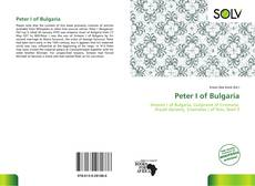 Bookcover of Peter I of Bulgaria