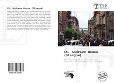 Bookcover of St. Andrews House (Glasgow)
