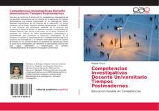 Portada del libro de Competencias Investigativas Docente Universitario Tiempos Postmodernos