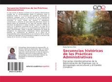 Copertina di Secuencias históricas de las Prácticas Administrativas