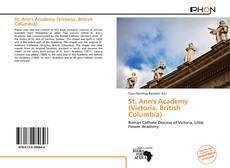 Bookcover of St. Ann's Academy (Victoria, British Columbia)