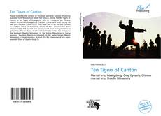 Bookcover of Ten Tigers of Canton