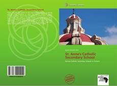 Bookcover of St. Anne's Catholic Secondary School