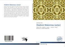 Bookcover of Vladimir Maksimov (actor)