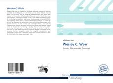 Bookcover of Wesley C. Wehr