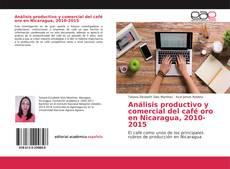 Portada del libro de Análisis productivo y comercial del café oro en Nicaragua, 2010-2015