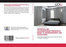 Bookcover of Análisis de rentabilidad Hotelera bajo 3 modalidades de inversión.