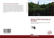 Couverture de Rector of the University of Dundee