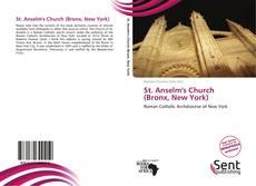 Bookcover of St. Anselm's Church (Bronx, New York)
