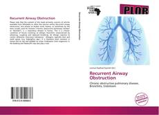 Bookcover of Recurrent Airway Obstruction