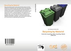 Bookcover of Recycling by Material