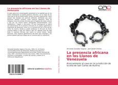 Portada del libro de La presencia africana en los Llanos de Venezuela