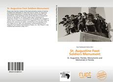 Bookcover of St. Augustine Foot Soldiers Monument