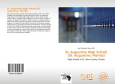 Bookcover of St. Augustine High School (St. Augustine, Florida)