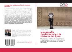 Bookcover of Iconografía fundacional en la Historia del Perú