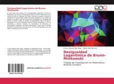 Bookcover of Desigualdad Logarítmica de Brunn-Minkowski