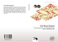 Capa do livro de Tstc Waco Airport