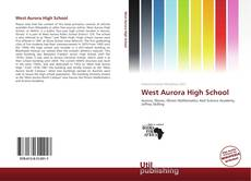 Bookcover of West Aurora High School