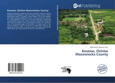 Bookcover of Kosewo, Ostrów Mazowiecka County