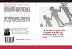 Portada del libro de La nueva filantropía: Hacia la era de la sociedad mecenas