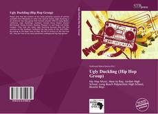Bookcover of Ugly Duckling (Hip Hop Group)