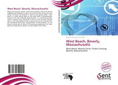 Bookcover of West Beach, Beverly, Massachusetts