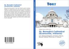 Bookcover of St. Benedict Cathedral (Evansville, Indiana)