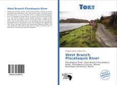 Borítókép a  West Branch Piscataquis River - hoz