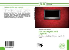Bookcover of Tv Land: Myths And Legends