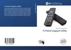 Bookcover of Tv Patrol Cagayan Valley