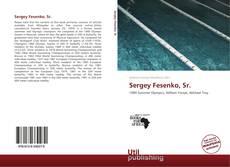 Bookcover of Sergey Fesenko, Sr.