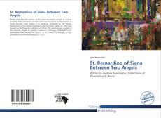 Bookcover of St. Bernardino of Siena Between Two Angels