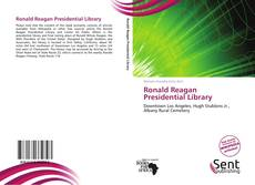 Bookcover of Ronald Reagan Presidential Library