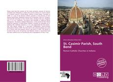 Bookcover of St. Casimir Parish, South Bend
