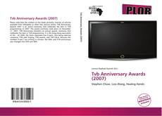 Bookcover of Tvb Anniversary Awards (2007)
