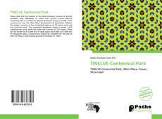 Borítókép a  TWELVE Centennial Park - hoz