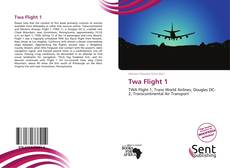 Bookcover of Twa Flight 1