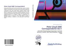 Bookcover of Peter Lloyd (ABC Correspondent)
