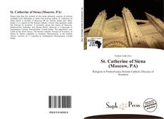 Bookcover of St. Catherine of Siena (Moscow, PA)