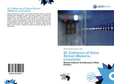 Bookcover of St. Catherine of Siena School (Metairie, Louisiana)