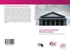 Bookcover of St. Catherine's British Embassy School