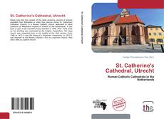 Bookcover of St. Catherine's Cathedral, Utrecht