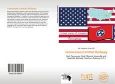 Copertina di Tennessee Central Railway