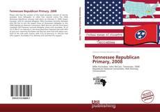 Tennessee Republican Primary, 2008 kitap kapağı