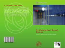 Bookcover of St. Christopher's School, Bahrain