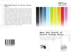 Bookcover of West End Church of Christ Silver Point