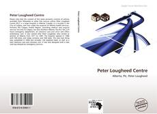 Bookcover of Peter Lougheed Centre