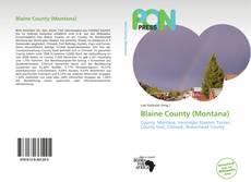 Bookcover of Blaine County (Montana)